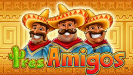 Tres Amigos Slot